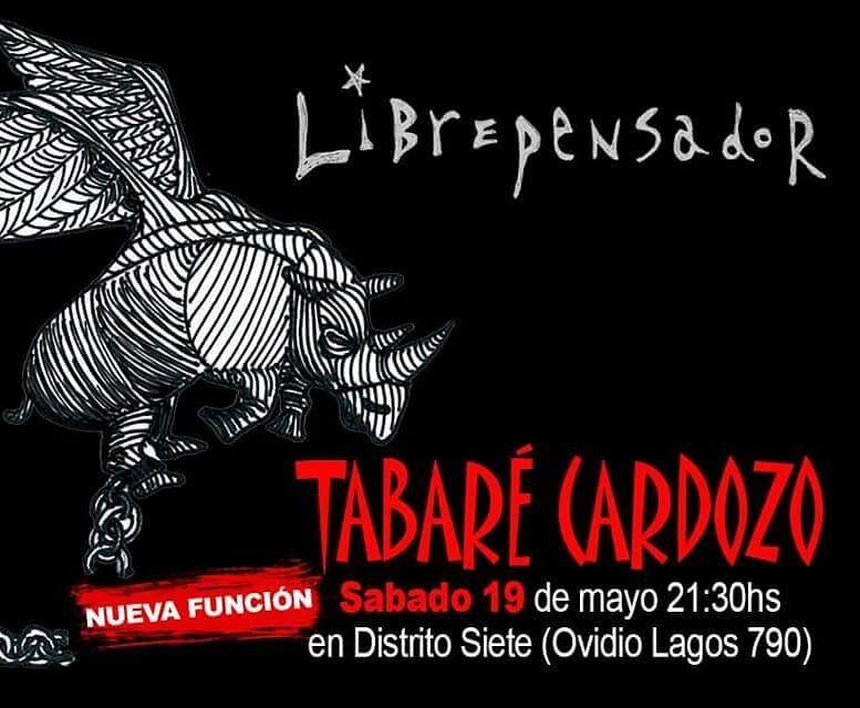 TABARÉ CARDOZO ¡ Presenta en Rosario «Librepensador» y gran parte de su repertorio